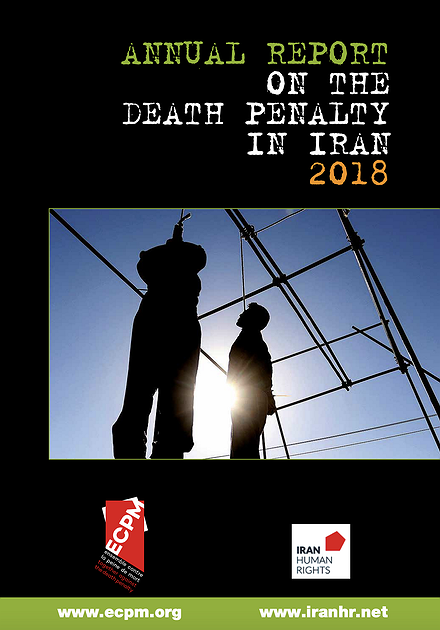 Annual Report on the Death Penalty in Iran - 2018